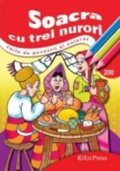 Carte de povestit si colorat A5 Soacra cu trei nurori