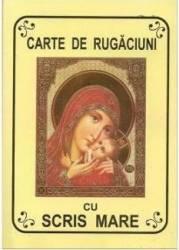 Carte de rugaciuni cu scris mare galbena