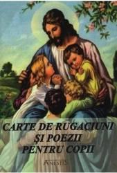 Carte de rugaciuni si poezii pentru copii