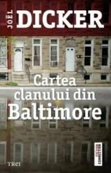 Cartea clanului din Baltimore - Joel Dicker