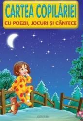 Cartea copilariei cu poezii jocuri si cantece