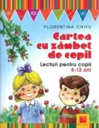Cartea cu zambet de copil - Florentina Chifu title=Cartea cu zambet de copil - Florentina Chifu