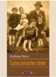 Cartea cuvintelor chivot - Andreea Nanu Carti