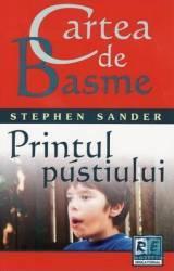 Cartea de basme - Printul pustiului - Stephen Sander