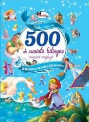 Cartea mea cu 500 de cuvinte bilingve romana-engleza