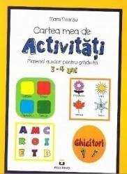 Cartea mea de activitati 3-4 ani - Mara Neacsu Carti