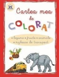 Cartea mea de colorat Legume Fructe Animale Mijloace de transport Carti