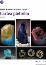 Cartea pietrelor vol.1 - Robert Simmons Naisha Ahsian Carti