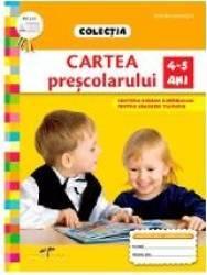 Cartea prescolarului 4-5 ani Roxana Haiden