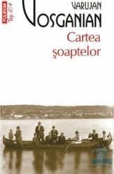 Cartea soaptelor - Varujan Vosganian