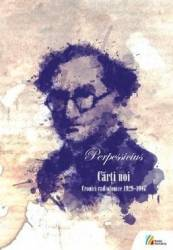 Carti noi. Cronici radiofonioce 1929-1947 + Cd - Perpessicius