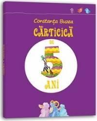 Carticica de 5 ani - Constanta Buzea