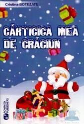 Carticica mea de Craciun - Cristina Botezatu Carti