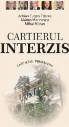 Cartierul interzis - Adrian Eugen Cristea Marius Marinescu Mihai Mitran Carti