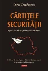Cartitele Securitatii - Dinu Zamfirescu