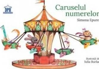 Caruselul numerelor - Simona Epure