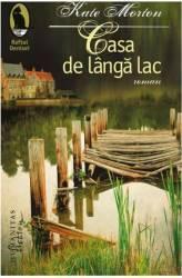 Casa de langa lac - Kate Morton Carti