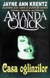 Casa oglinzilor - Amanda Quick Carti
