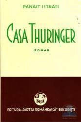 Casa Thuringer - Panait Istrati