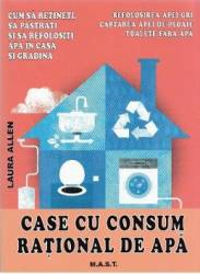 Case cu consum rational de apa - Laura Allen