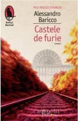 Castele de furie - Alessandro Baricco
