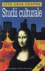 Cate ceva despre studii culturale - Ziauddin Sardar Borin Van Loon Carti