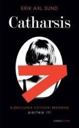 Catharsis - Erik Axl Sund