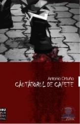 Cautatorul de capete - Antonio Ortuno