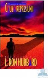 Cauza Represiunii - L. Ron Hubbard