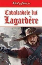 Cavalcadele lui Lagardere - Paul Feval fiul