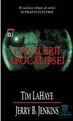 Cavalerii apocalipsei - Tim Lahaye Jerry B. Jenkins Carti