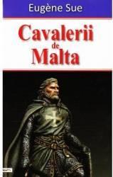 Cavalerii de Malta - Eugene Sue Carti