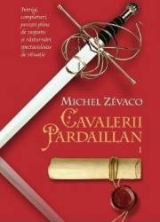 Cavalerii Pardaillan 1  Michel Zevaco