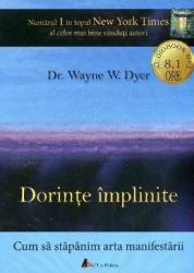 Cd carte audio dorinte implinite - Dr. Wayne E.dyer
