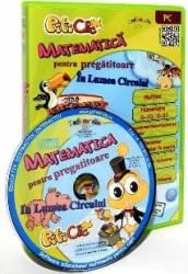 CD-ROM Piticlic - Matematica pentru clasa pregatitoare in lumea circului