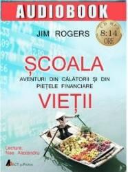 CD Scoala vietii - Jim Rogers title=CD Scoala vietii - Jim Rogers