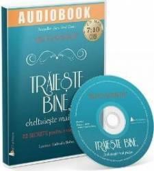 CD Traieste bine cheltuieste mai putin - Ruth Soukup