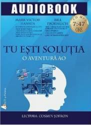 CD Tu esti solutia - Mark Victor Hansen Bill Froehlich title=CD Tu esti solutia - Mark Victor Hansen Bill Froehlich