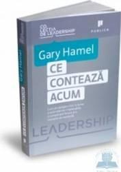 Ce conteaza acum - Gary Hamel