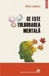 Ce este tulburarea mentala - Mircea Lazarescu