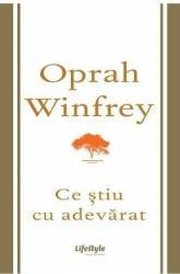 pret preturi Ce stiu cu adevarat - Oprah Winfrey