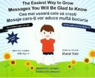 Cea mai usoara cale sa cresti. The easiest way to grow + CD - Mabel Katz Erika Aguilar