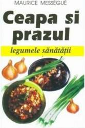 Ceapa Si Prazul - Maurice Messegue