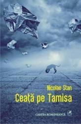 Ceata pe Tamisa - Nicolae Stan