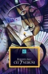 Cei 7 nebuni - Roberto Arlt