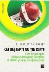 Cei destepti nu tin diete - Charlotte N. Markey