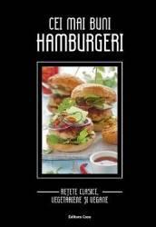 Cei mai buni hamburgeri retete clasice vegetariene si vegane Carti