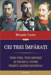 Cei trei imparati - Miranda Carter