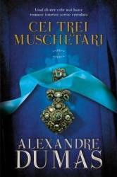 Cei trei muschetari. Vol. 1 - Alexandre Dumas