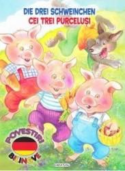 Cei trei purcelusi. Die Drei Schweinchen
